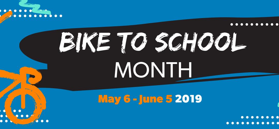 Bike to School Month 2019