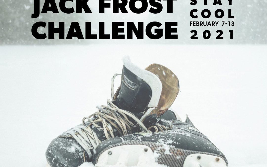 Are you ready for the Jack Frost Challenge?!